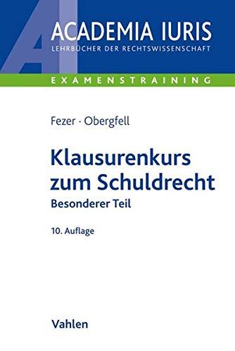 Klausurenkurs zum Schuldrecht Besonderer Teil (Academia Iuris - Examenstraining)