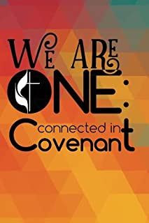 We are One Connected in Convenant: 2017 BWC Conference Journal