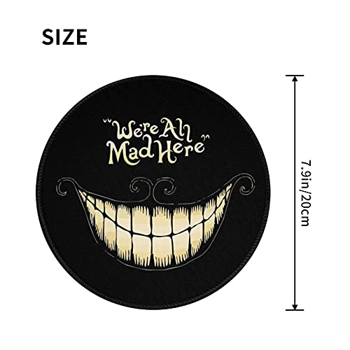 AYTOYY We are All Here Crazy Smiley Casual Round Office Mouse Pad Gaming Mouse Mat with Stitched Edges for Non-Slip Gaming Mat Thick Rubber Mouse Pad 7.9x7.9 in Photo #3