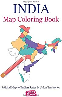 India Map Coloring Book: Political Maps of Indian States & Union Territories