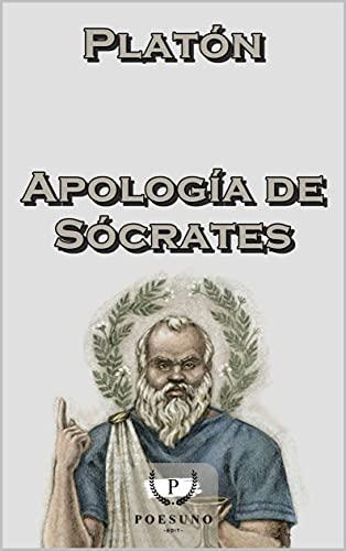 Apología de Sócrates (Spanish Edition)