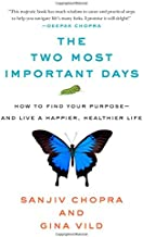 2 most important days of your life
