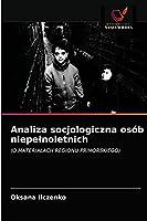 Analiza socjologiczna osób niepełnoletnich: (O MATERIAŁACH REGIONU PRIMORSKIEGO)