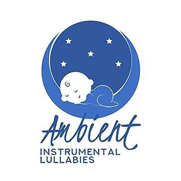 Ambient Instrumental Lullabies