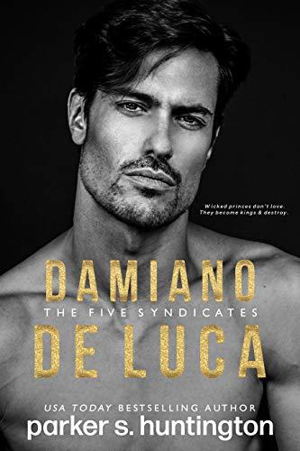 Damiano De Luca: A Second Chance Mafia Romance (The Five Syndicates)