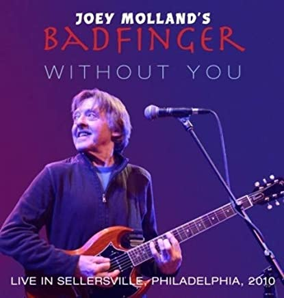 Joey Mollands Badfinger - Live In Sellersville Pa 2010 (2019) LEAK ALBUM