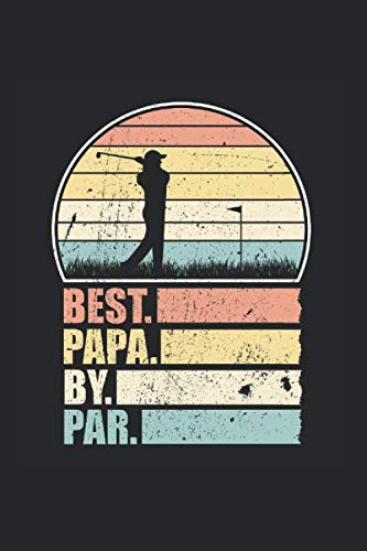 Diabetes Tagebuch: Vater Dad Papa Golf Par Vatertag Lustiges Geschenk Typ 1 & Typ 2, 120 Seiten, 59 Wochen, 6X9 (Ca. A5), Blutzuckertagebuch, Hypertonietagebuch