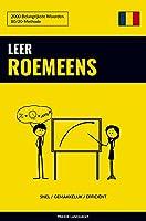 Leer Roemeens - Snel / Gemakkelijk / Efficiënt: 2000 Belangrijkste Woorden