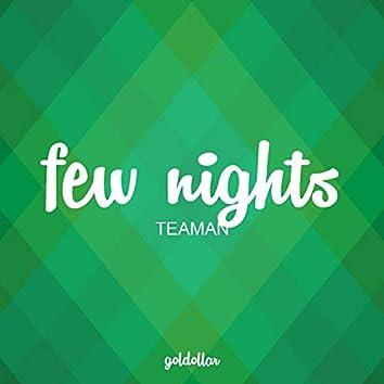 Few Nights