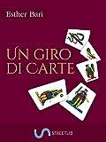 Un giro di carte (Italian Edition)