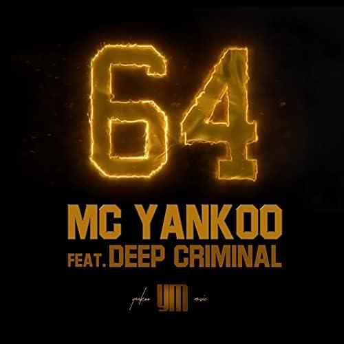 MC Yankoo feat. Deep Criminal