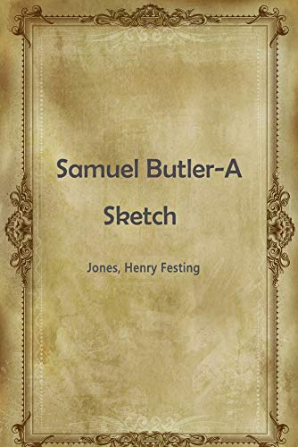 Samuel Butler-A Sketch (English Edition)