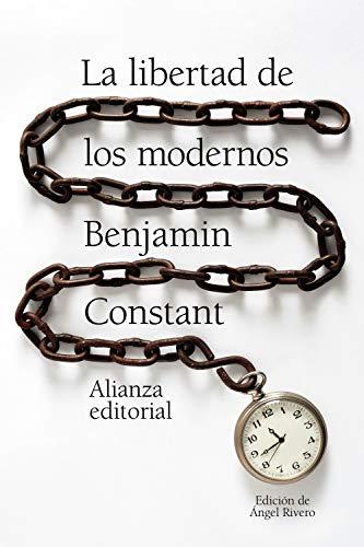 La libertad de los modernos (El libro de bolsillo - Humanidades)