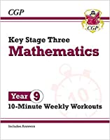 New KS3 Maths 10-Minute Weekly Workouts - Year 9