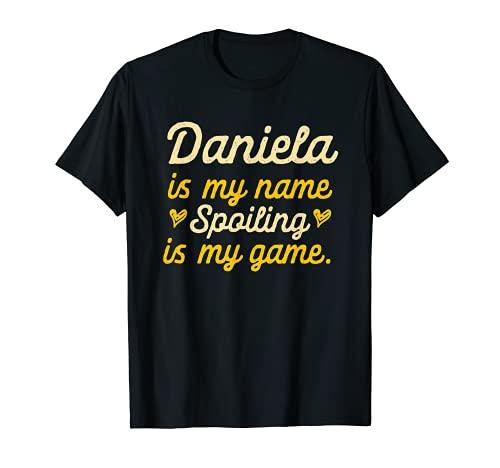Daniela is My Name Divertido Nombre Humor Apodo Camiseta