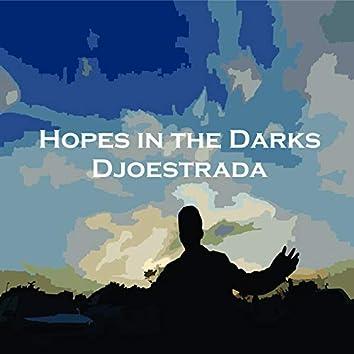 Hopes in the Darks