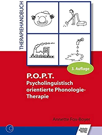 POPT Psycholinguistisch orientierte PhonologieTherapie Therapiehandbuch by Annette Fox-Boyer