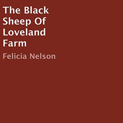 The Black Sheep of Loveland Farm audiobook cover art
