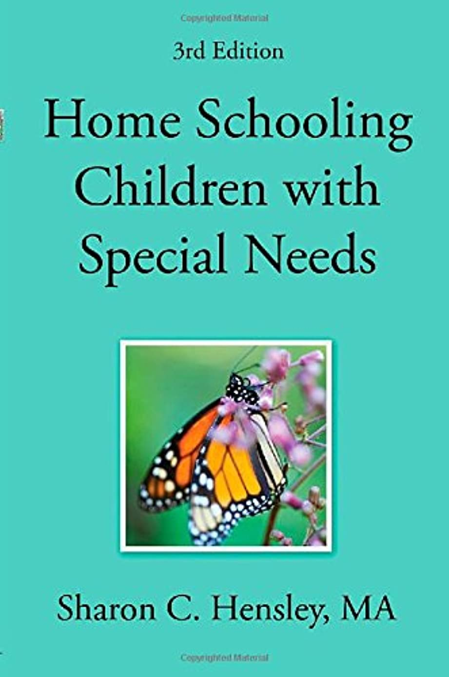Home Schooling Children with Special Needs (3rd Edition)