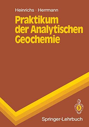 Praktikum der Analytischen Geochemie (Springer-Lehrbuch)