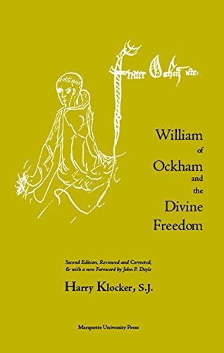 William of Ockham and the Divine Freedom (Marquette Studies in Philosophy)