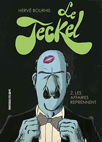 Le teckel, Tome 2 : Les affaires reprennent
