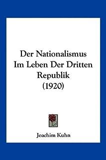Der Nationalismus Im Leben Der Dritten Republik (1920)