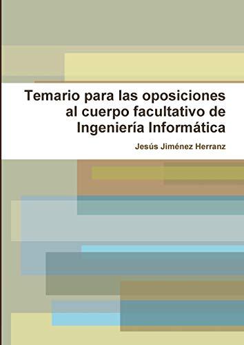 Temario para las oposiciones al cuerpo facultativo de Ingeniería Informática