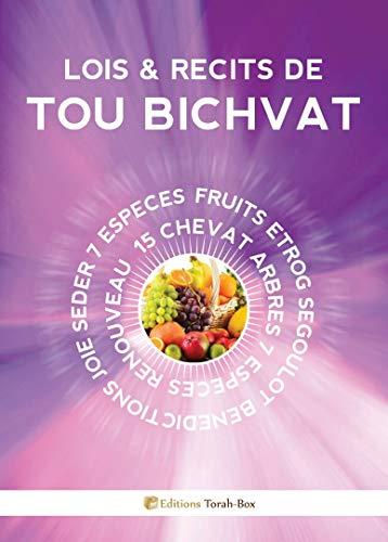 Lois et Récits de Tou Bichvat (French Edition)