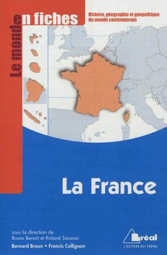 La France (Le monde en fiches)