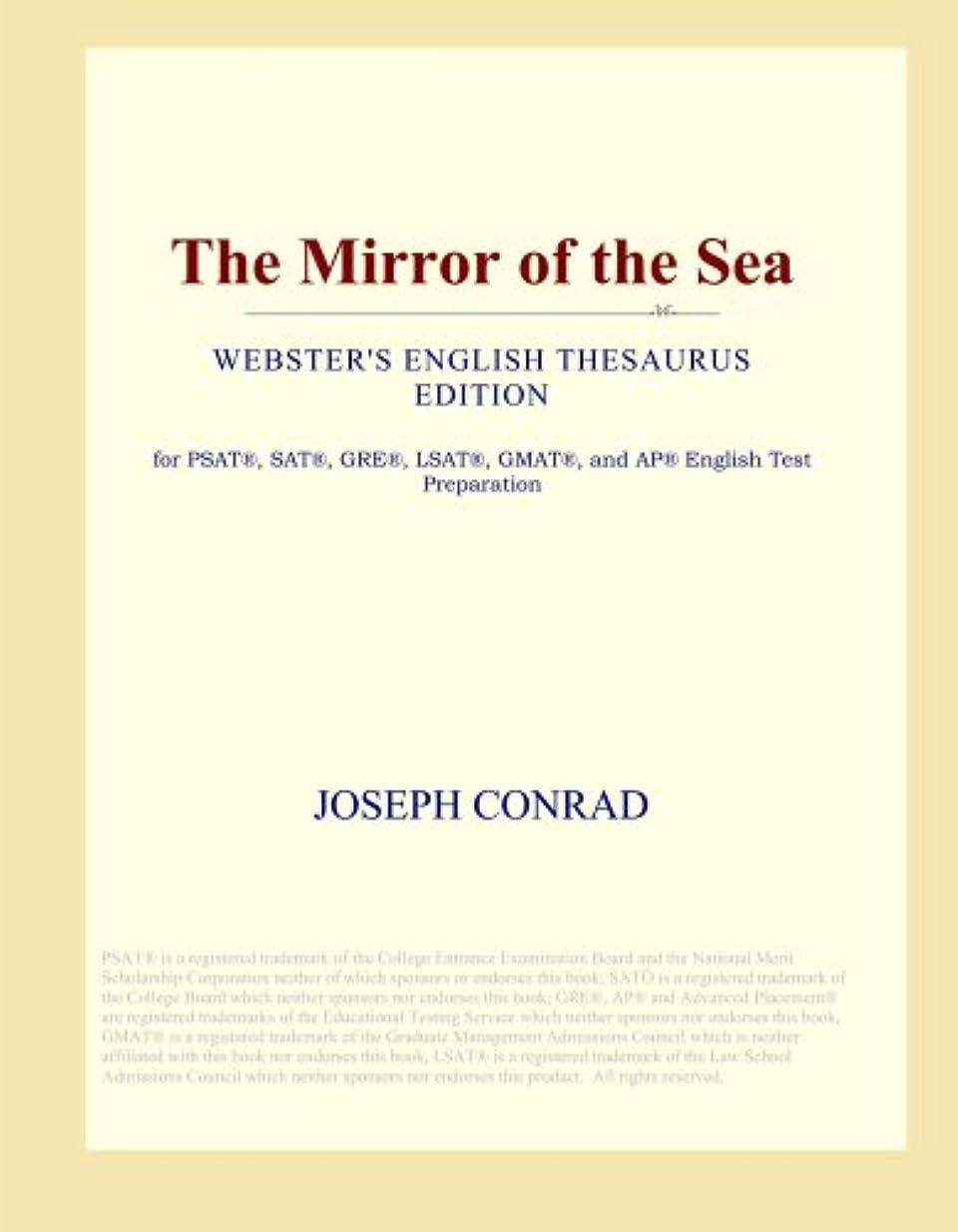 歩き回る打撃拮抗するThe Mirror of the Sea (Webster's English Thesaurus Edition)
