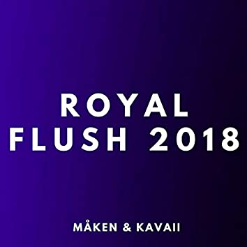 Royal Flush 2018