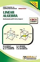 LINEAR ALGEBRA (2 Credits) Mathematics: Paper-I