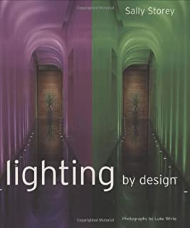 Lighting by Design by Sally Storey (2005-05-26)