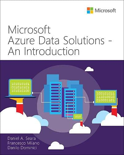 Microsoft Azure Data Solutions – An Introduction Front Cover