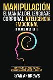 Manipulación | El Manual Del Lenguaje Corporal | Inteligencia Emocional :...