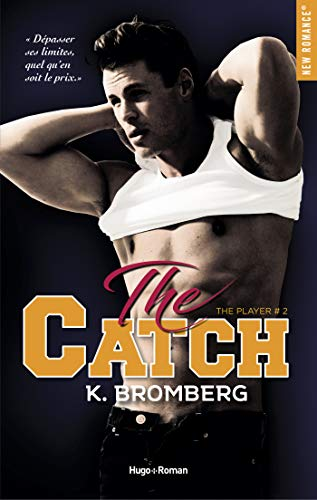 The player - tome 2 Catch eBook: Bromberg, K, Tricottet, Marie ...