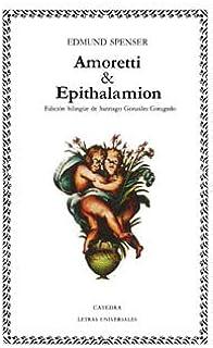 Amoretti & Epithalamion: 6 (Letras Universales)