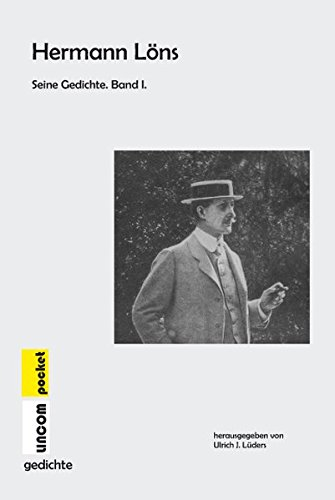 Hermann Löns. Seine Gedichte: Band I