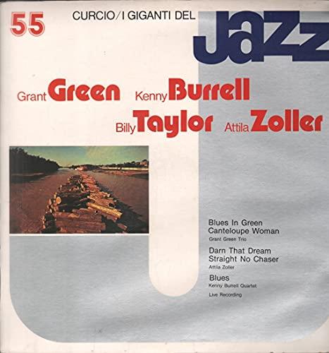 Grant Green , Kenny Burrell , Billy Taylor , Attila Zoller - I Giganti Del Jazz Vol. 55 - Curcio - GJ-55