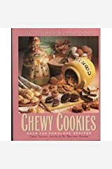 Chewy Cookies: Over 125 Fabulous Recipes Paperback