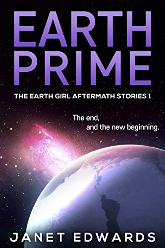 Earth Prime (The Earth Girl Aftermath Stories Book 1) (English Edition)