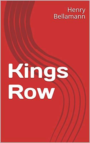Kings Row (English Edition)