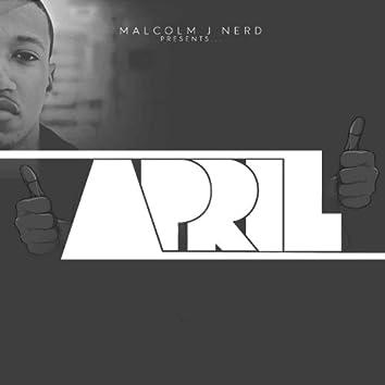 Malcolm J Nerd Presents...April