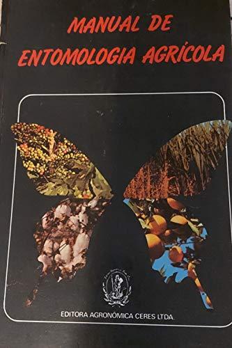 Manual De Entomologia Agricola