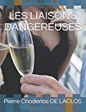 LES LIAISONS DANGEREUSES - Independently published - 28/06/2018