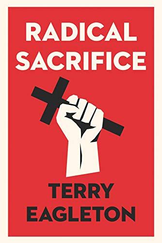 Radical Sacrifice (English Edition)
