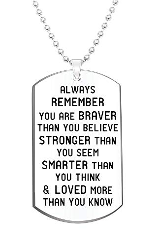 Inspirational Jewelry Necklace- Always Remember You are Braver Than You Believe- Gift for Men Women