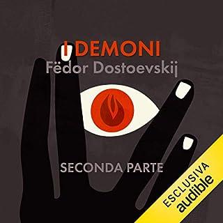 I demoni 2                   Di:                                                                                                                                 Fëdor Dostoevskij                               Letto da:                                                                                                                                 Ennio Coltorti                      Durata:  12 ore e 33 min     1 recensione     Totali 5,0