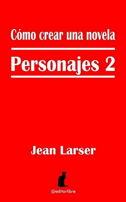 ペルセウスメディック自我Cómo crear una novela. Personajes 2.: Caracterización y Profundidad